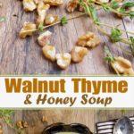 Walnut Thyme Soup
