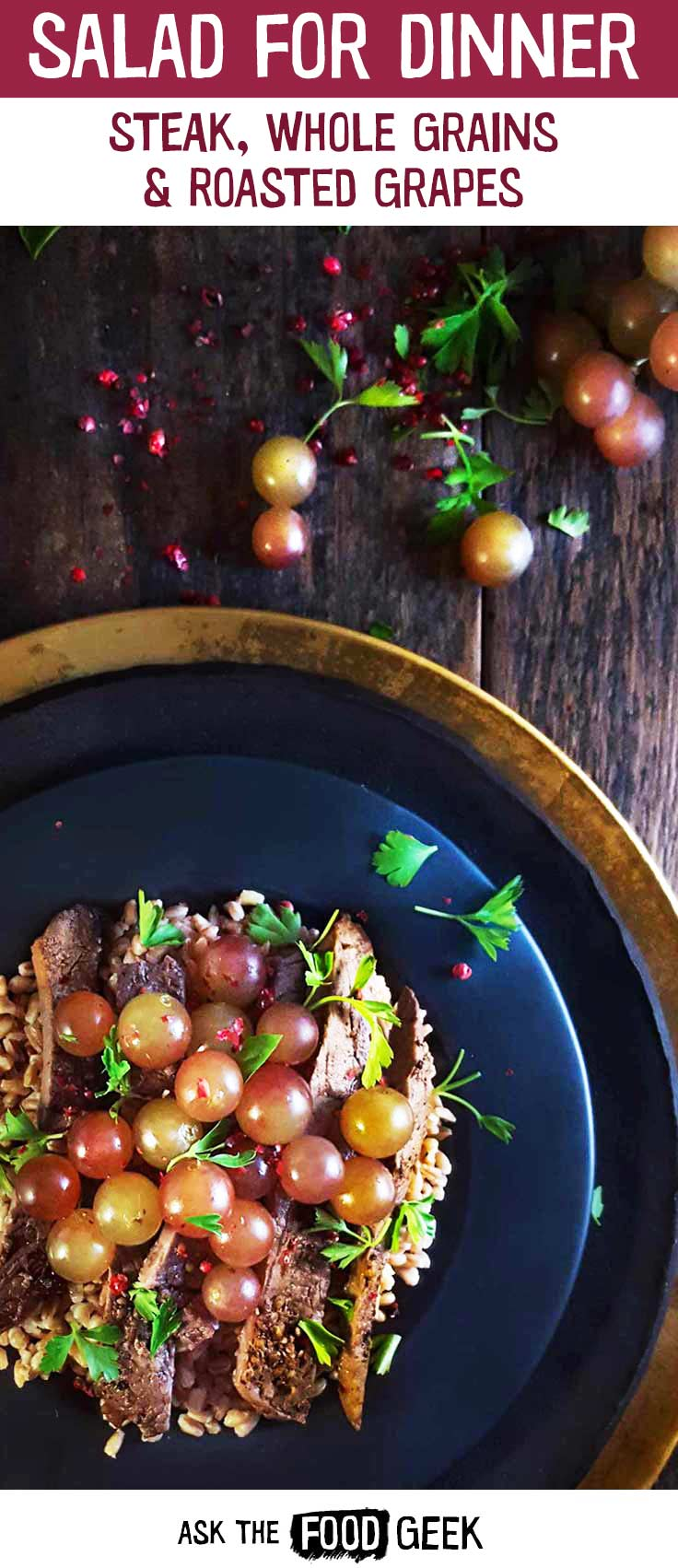 Steak Salad for dinner recipe: Steak salad with farro and roasted grapes.