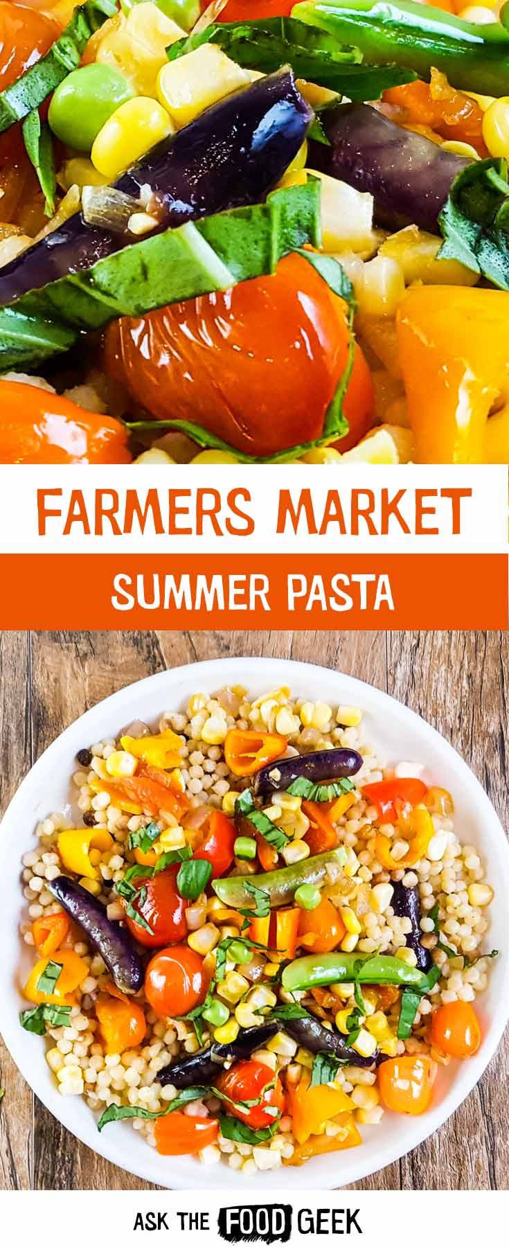 Farmers market pasta for summer - fresh produce shines when tossed with fregola, olive oil, salt, fresh mozzarella, and basil. Perfect for in-season produce in June, July, and August.