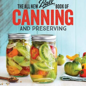 cover for Ball's All New Book of Canning and Preserving